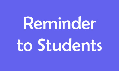 Reminder to Students